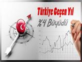 Türkiye Geçen Yıl Yüzde 4 Büyüdü!
