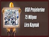 Fikri Işık: OSB Projelerine 75 Milyon Lira Kaynak Ayrıldı!
