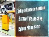 Türkiye Otomotiv Sektörü Strateji Belgesi ve Eylem Planı Hazır!