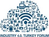 Türk Sanayisi Endüstri 4.0 Forumu 12 Mayıs'ta İstanbul'da!