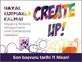 Girişimciler, Hayal Kurmakla Kalmayın! CreateUp Başlıyor!
