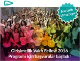 Girişimcilik Vakfı Fellow 2016 Programı Başvuruları Devam Ediyor!