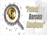 Borsa İstanbul Bünyesinde Patent Borsası Kuruluyor!