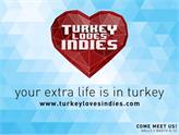 Türkiye Turkey Loves Indies İle Bağımsız Oyun Geliştiricilerinin Yanında!