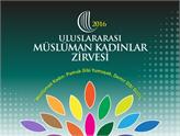 Müslüman Kadınlar Zirvesi'ne Türkiye'den Katılım Artıyor!