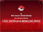 5.Özel Sektör Ar-Ge Merkezleri Zirvesi 27-28 Eylül'de Ankara'da!