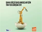 TİM-TEB Girişim Evleri, Girişimci Fikirleri Bekliyor!